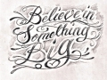 believe_n_something_big_script_by_nomak_gfk